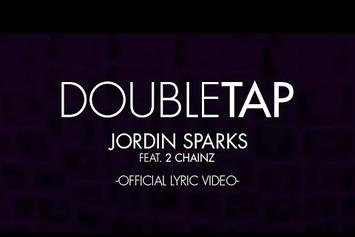 "Jordin Sparks Feat. 2 Chainz ""Double Tap"" Official Lyric Video"