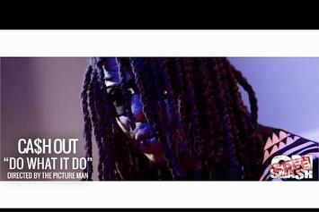 """Ca$h Out """"Do What It Do"""" Video"""
