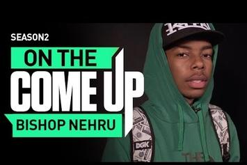 On The Come Up: Bishop Nehru