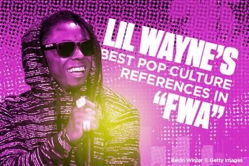 "Lil Wayne's Best Pop Culture References In ""FWA"""