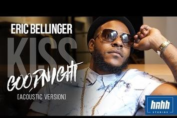 """Eric Bellinger Performs Acoustic Version Of """"Kiss Goodnight"""""""