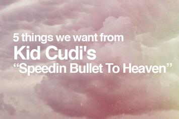 "5 Things We Want From Kid Cudi's ""Speedin' Bullet To Heaven"""