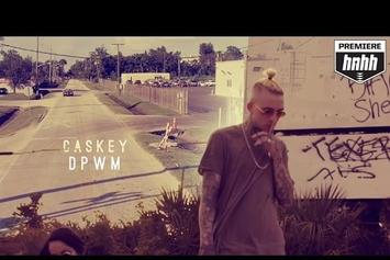 "Caskey ""DPWM"" Video"