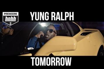 "Yung Ralph ""Tomorrow"" Video"