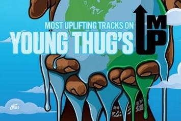 """Most Uplifting Tracks On Young Thug's """"I'm Up"""""""