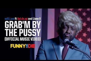 "Will.i.am Feat. Apl.de.ap, Liane V ""GRAB'm by the P*ssy"" Video"