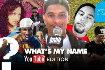 What's my Name: Episode 5 - YouTube Edition