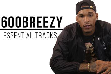 600Breezy's Essential Tracks