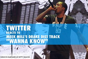 """Twitter Reacts To Meek Mill's Drake Diss Track """"Wanna Know"""""""