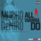 Mucho DeNiro - All I Wanna Do Feat. CBallin
