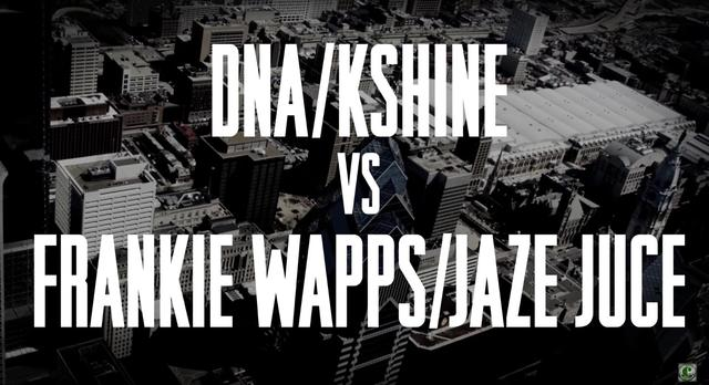 DNA & K-Shine vs. Jaze Juce & Frankie Wapps
