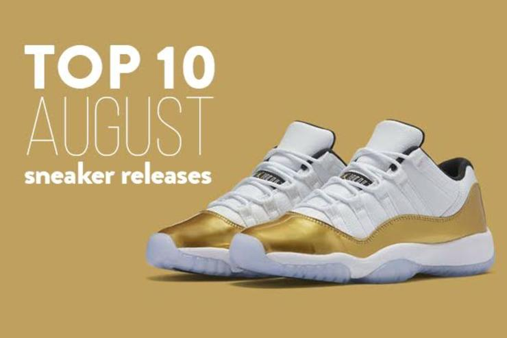4050d8fa459eb Top 10 August Sneaker Releases
